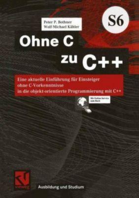 Ohne C zu C++, Peter P. Bothner, Wolf-Michael Kähler