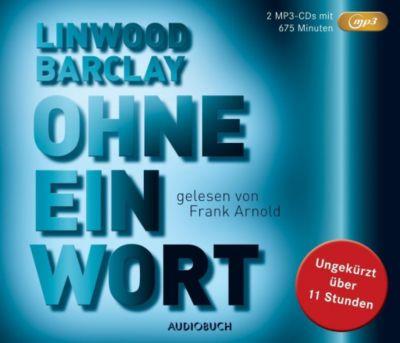 Ohne eine Wort, 2 MP3-CDs - Linwood Barclay  