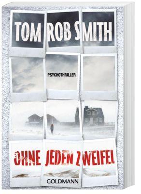 Ohne jeden Zweifel, Tom Rob Smith