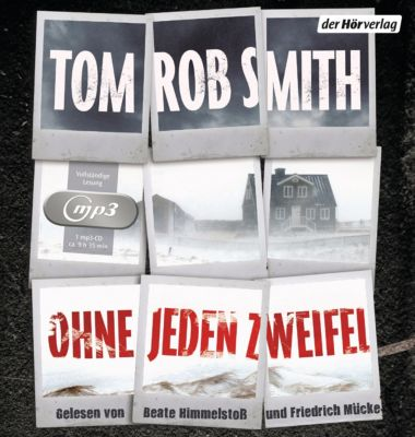 Ohne jeden Zweifel, 1 MP3-CD, Tom Rob Smith