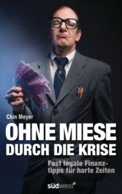 Ohne Miese durch die Krise, Christian Chin Meyer