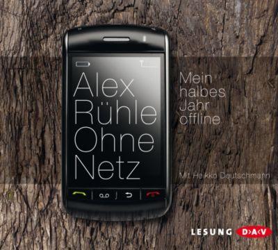 Ohne Netz, 4 Audio-CDs, Alex Rühle