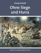 Ohne Siege und Hurra - Georg Jestadt pdf epub