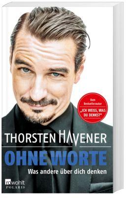 Ohne Worte, Thorsten Havener