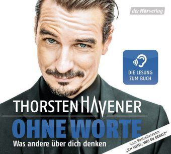 Ohne Worte, 1 Audio-CD, Thorsten Havener