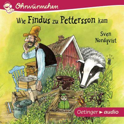 Ohrwürmchen: Ohrwürmchen - Wie Findus zu Pettersson kam, Sven Nordqvist
