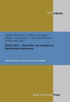 OIKOS 2010 - Haushalte und Familien im Modernisierungsprozess.