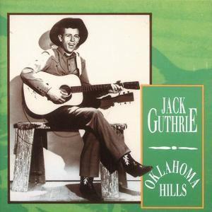 Oklahoma Hills, Jack Guthrie
