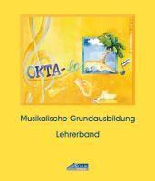 Okta-la - Lehrerband (Praxishandbuch), Karin Schuh, Isolde Richter
