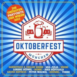 Oktoberfest München - Größte Partyhits der Wiesn (2 CDs), Various