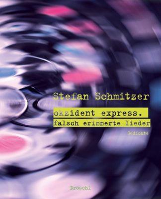 okzident express - Stefan Schmitzer |
