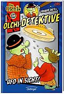 Olchi-Detektive Band 14: Ufo in Sicht!