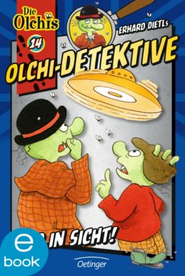 Olchi-Detektive Band 14: Ufo in Sicht!, Erhard Dietl, Barbara Iland-Olschewski