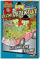 Olchi-Detektive Band 16: Gefährliche Träume