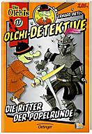 Olchi-Detektive Band 17: Die Ritter der Popelrunde