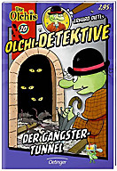 Olchi-Detektive Band 20: Der Gangster-Tunnel