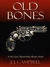 Old Bones, J.J. Campbell