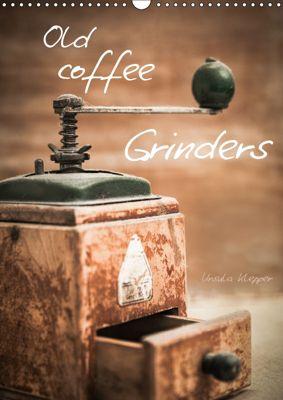 Old coffee grinders (Wall Calendar 2019 DIN A3 Portrait), Ursula Klepper