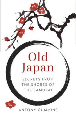 Old Japan, Antony Cummins