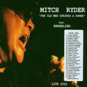 Old Man Springs a Boner, Mitch & Engerling Ryder