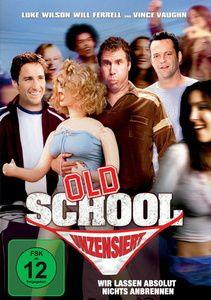Old School - Wir lassen absolut nichts anbrennen, Vince Vaughn,Luke Wilson Will Ferrell