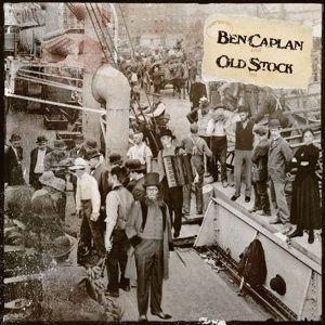 Old Stock, Ben Caplan