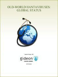 Old-World Hantaviruses: Global Status, Stephen Berger