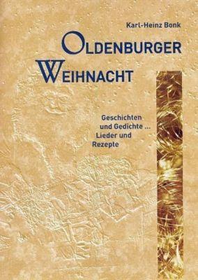 Oldenburger Weihnacht - Karl-Heinz Bonk |