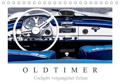 Oldtimer - Cockpits vergangener Zeiten (Tischkalender 2019 DIN A5 quer), Dieter Meyer