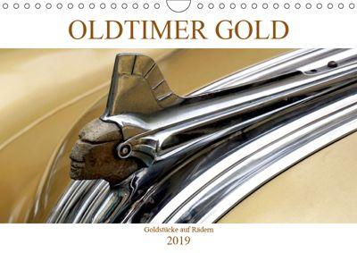 OLDTIMER GOLD - Goldstücke auf Rädern (Wandkalender 2019 DIN A4 quer), Henning von Löwis of Menar