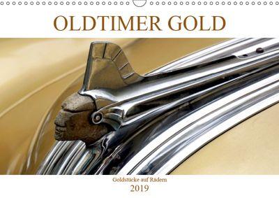 OLDTIMER GOLD - Goldstücke auf Rädern (Wandkalender 2019 DIN A3 quer), Henning von Löwis of Menar