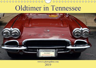Oldtimer in Tennessee (Wandkalender 2019 DIN A4 quer), Thomas Schroeder