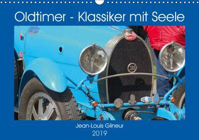 Oldtimer - Klassiker mit Seele (Wandkalender 2019 DIN A3 quer), Jean-Louis Glineur