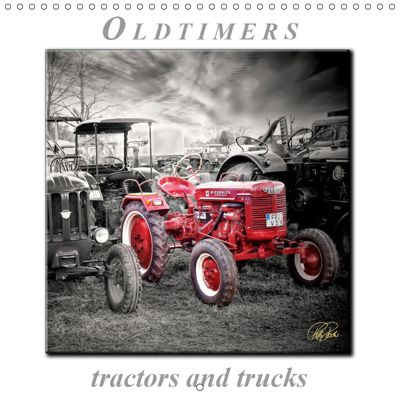 Oldtimers - tractors and trucks (Wall Calendar 2019 300 × 300 mm Square), Peter Roder