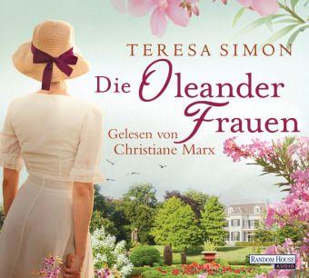 Oleanderfrauen, 5 Audio-CDs, Teresa Simon