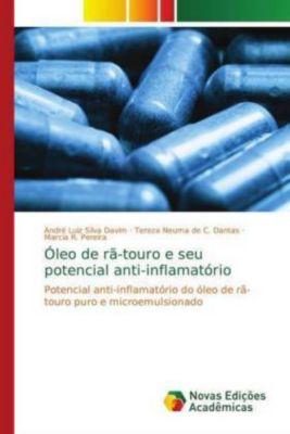Óleo de rã-touro e seu potencial anti-inflamatório, André Luiz Silva Davim, Tereza Neuma de C. Dantas, Marcia R. Pereira