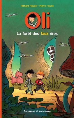 Oli: La forêt des faux rires, Richard Houde