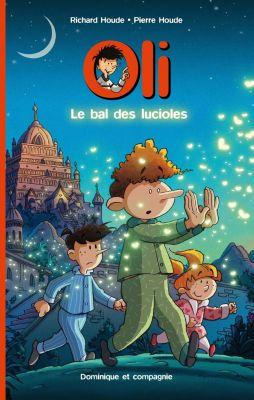 Oli: Le bal des lucioles, Richard Houde