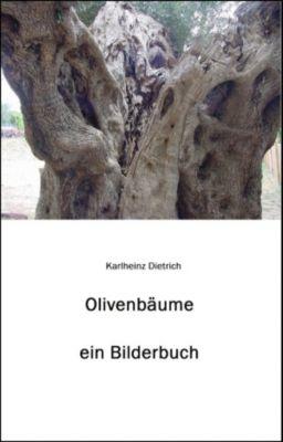 Olivenbäume, Karlheinz Dietrich
