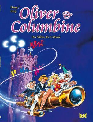 Oliver & Columbine: Bd.3 Das Schloss der 4 Monde - Greg |