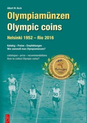 Olympiamünzen / Olympic Coins, Albert M. Beck