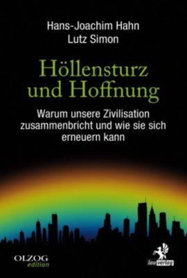 Olzog Edition: Höllensturz und Hoffnung, Hans-Joachim Hahn, Lutz Simon