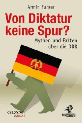 Olzog Edition: Von Diktatur keine Spur?, Armin Fuhrer