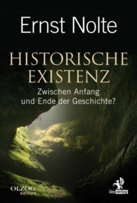 Olzog: Historische Existenz, Ernst Nolte