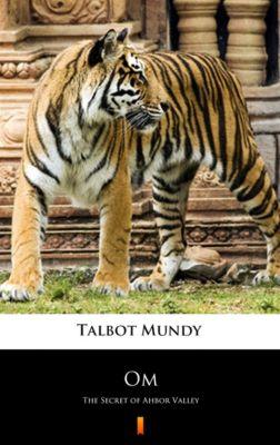 Om, Talbot Mundy