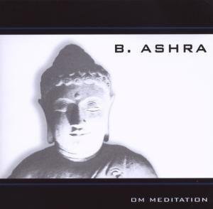 Om Meditation, B.Ashra