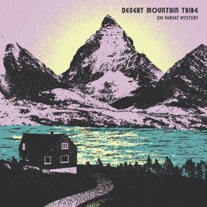 Om Parvat Mystery, Desert Mountain Tribe