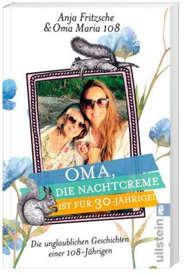 Oma, die Nachtcreme ist für 30-Jährige!, Anja Flieda Fritzsche, Oma Maria