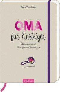 Oma für Einsteiger - Paulus Vennebusch |