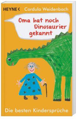 Oma hat noch Dinosaurier gekannt - Cordula Weidenbach pdf epub